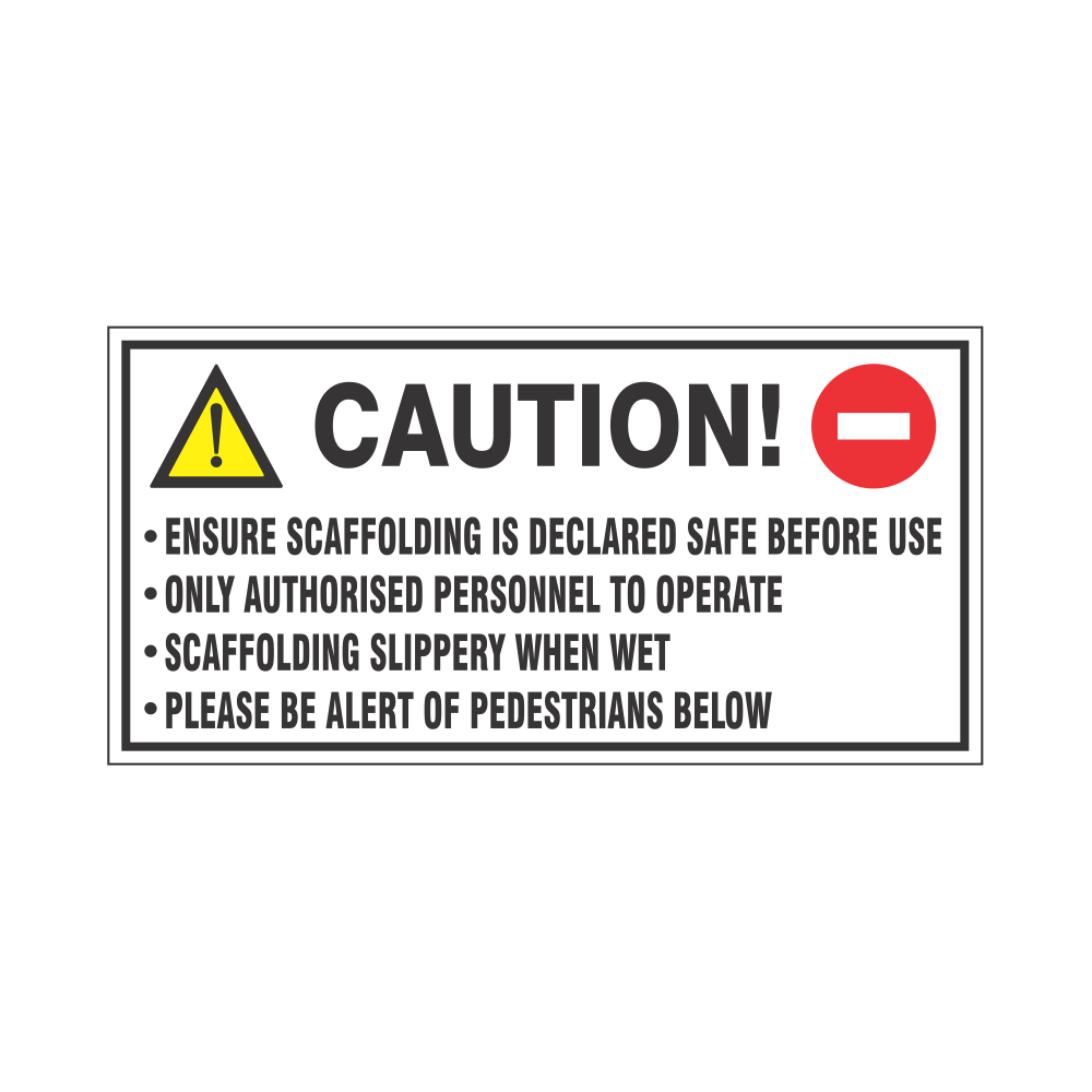 Caution sign for Scaffolding use Safety Sign