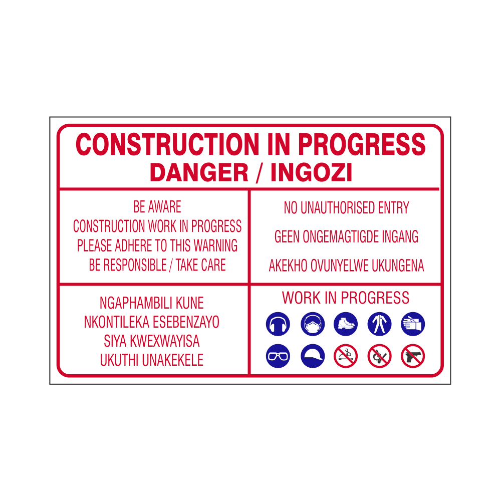 Construction work in Progress Safety Sign