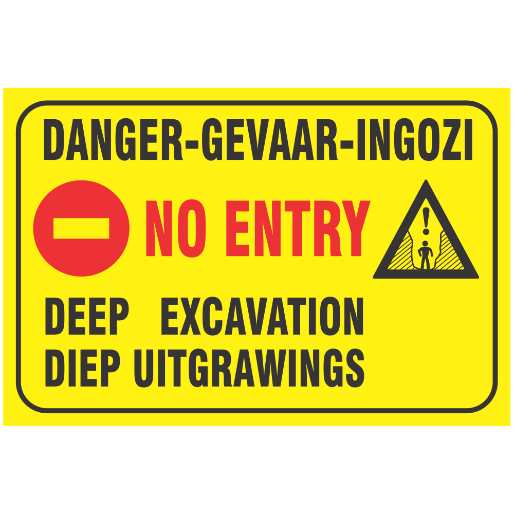 Danger Deep Excavations Safety Sign