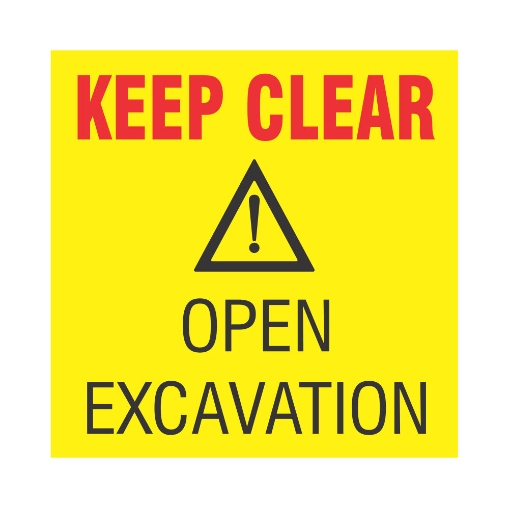 Keep Clear : Open Excavation