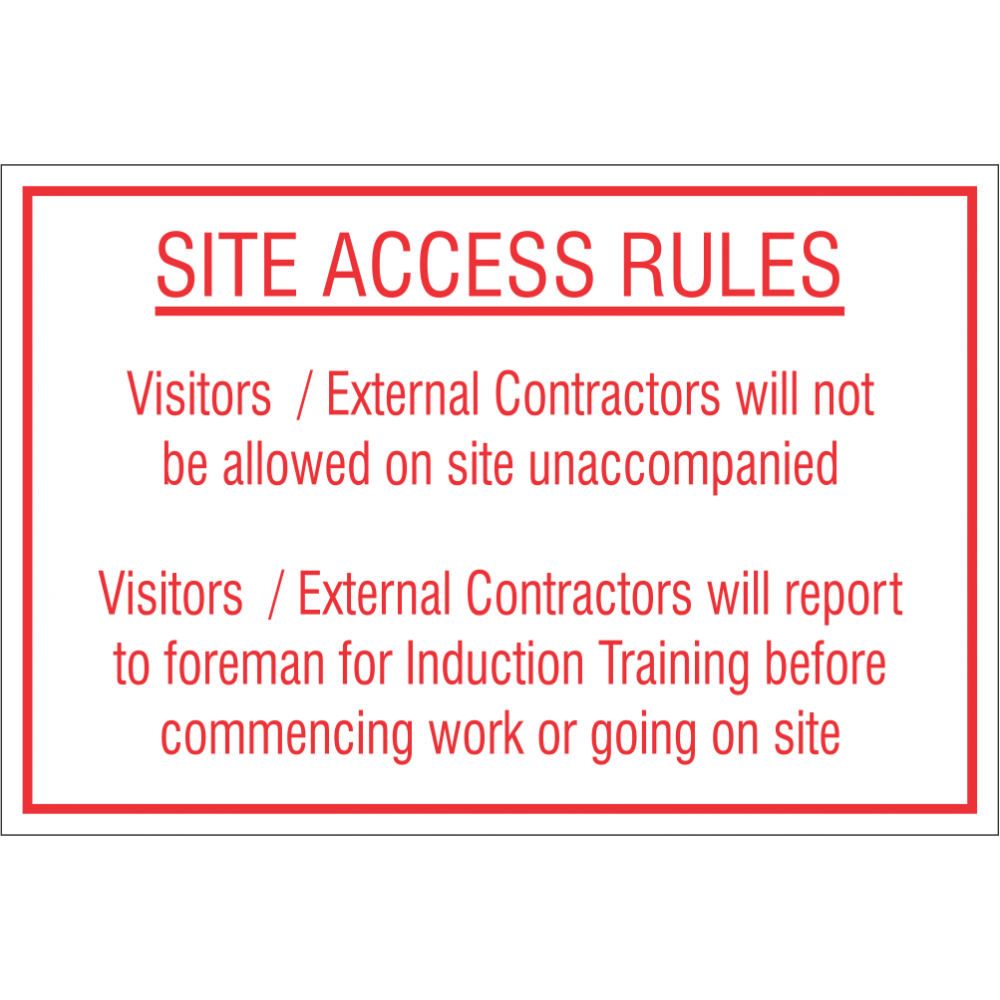Site Access Rules Safety Sign