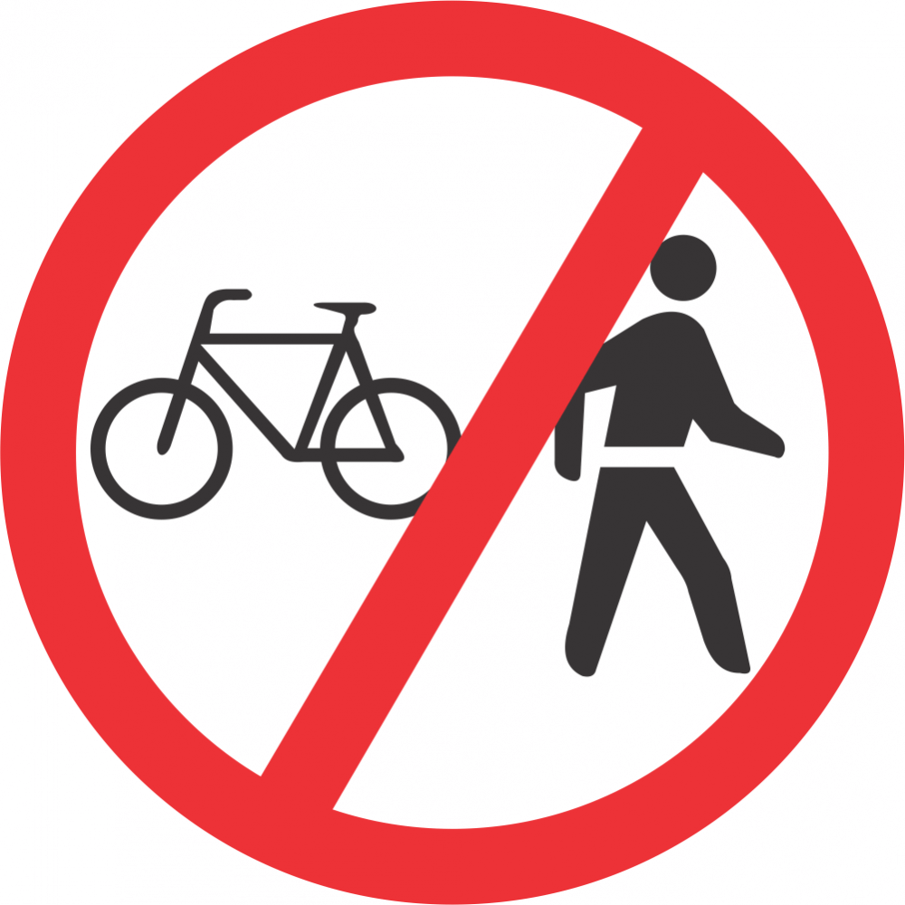 No Cyclists and Pedestrians