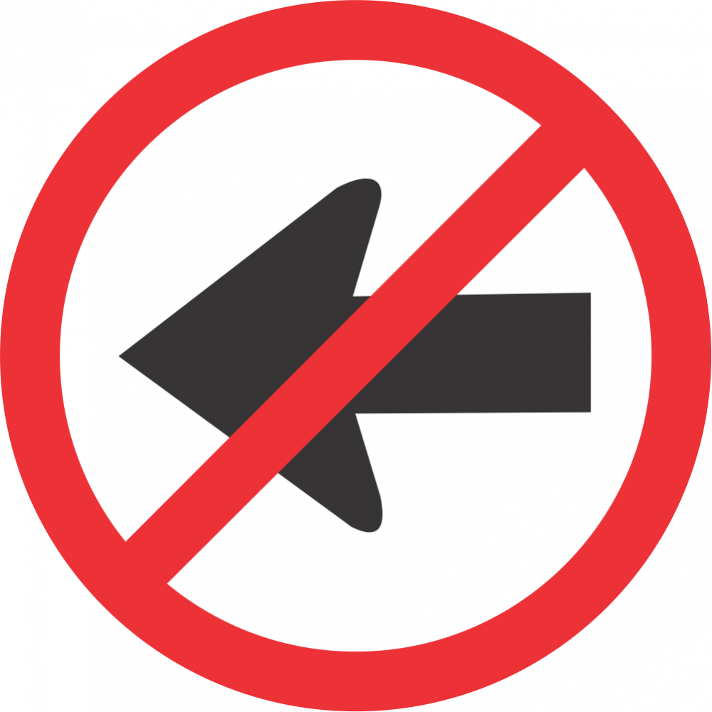 No Left Turn Safety Sign