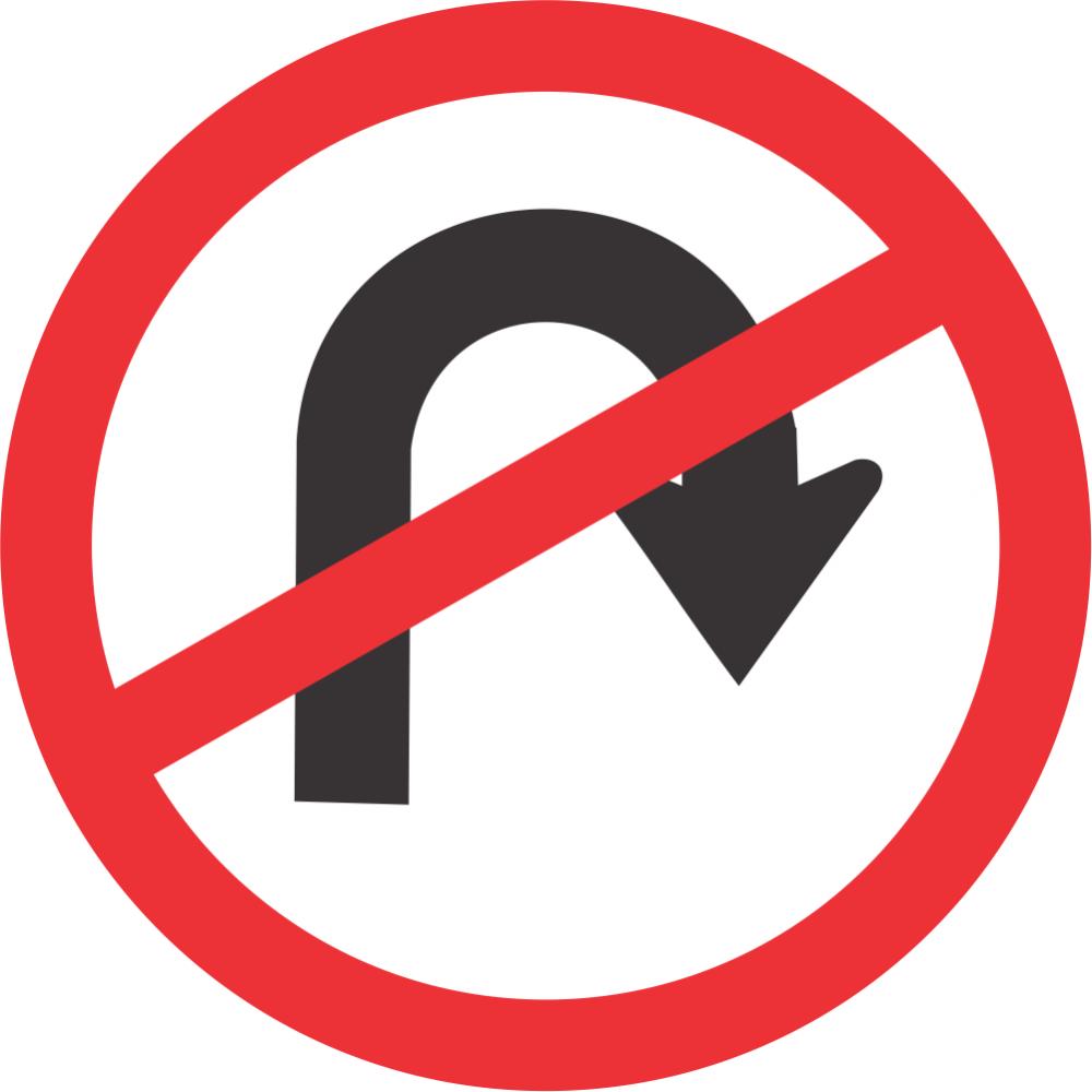 No U-Turn Safety Sign