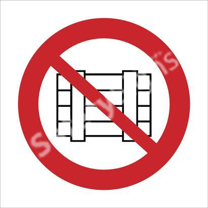 No Stacking Safety Sign